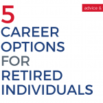 5 Career Options for Retired Individuals