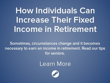 How Individuals Can Increase Their Fixed Income in Retirement