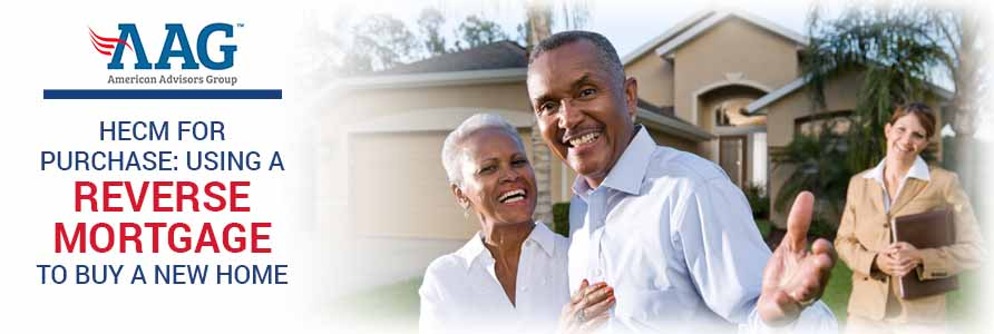 How a Reverse Mortgage Can Help You Buy a New Home