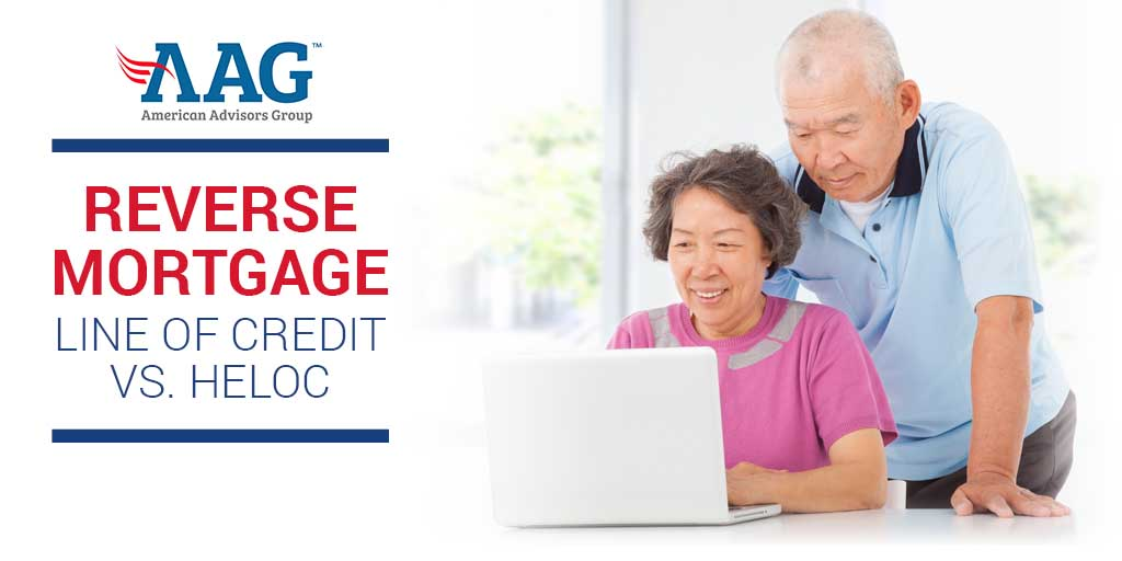 Learn More About: Differences Between a Reverse Mortgage (HECM) Line of Credit and a Home Equity Line of Credit (HELOC) 6